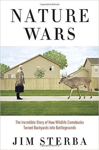 """Nature Wars"" by Jim Sterba"