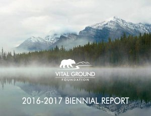2016-2017 Vital Ground Biennial Report